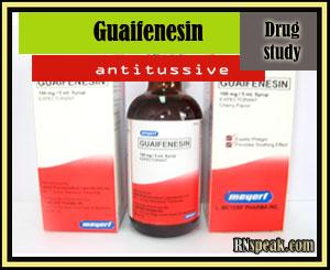 Drug Study Guaifenesin(Robitussin)
