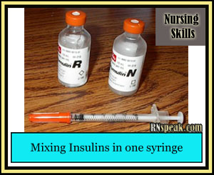 Mixing Insulins in one syringe Mixing Insulins in one syringe