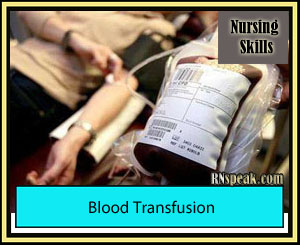 Blood Transfusion Blood Transfussion