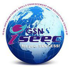 GSN International Skills Enhancement and Education Center GSN ISEEC GSN International Skills Enhancement and Education Center (GSN ISEEC)