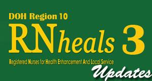 RN Heals 3 DOH Region 10 Updates