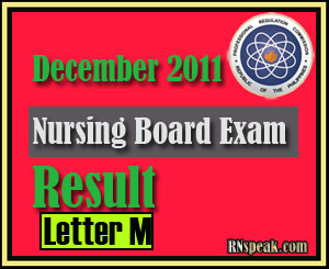 Letter M December 2011 Nursing Board Exam