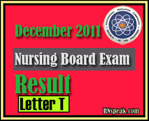 Letter T December 2011 Nursing Board Exam