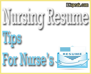 Nursing Resume Tips For Nurses