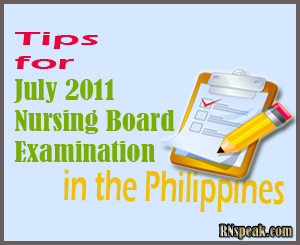 Tips for July 2012 Nursing Board Examination in the Philippines