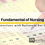 Fundamental of Nursing Test:questions with rationale Set 1