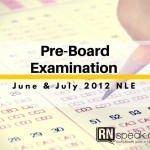 Pre-Board Examination for June & July 2012 NLE