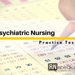 Psychiatric Nursing Test - Questions with Rationale