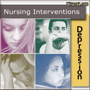 Depression Nursing Intervention Depression Nursing Interventions