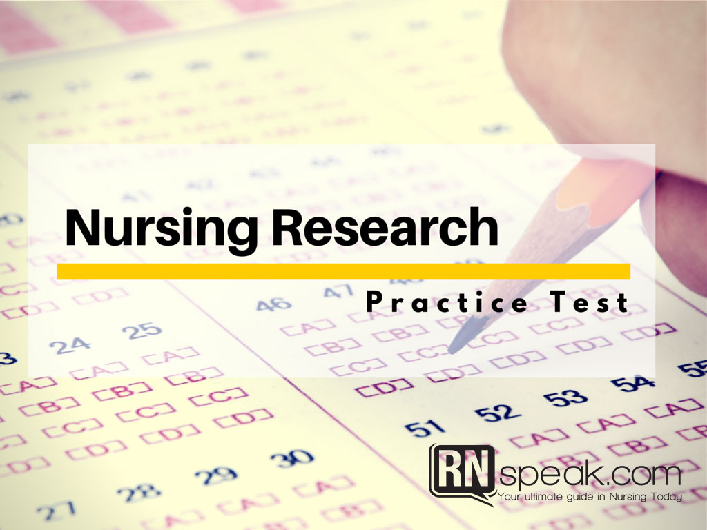 Nursing Test Questions- Nursing Research