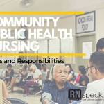 Community Public Health Nursing - Roles and Responsibilities