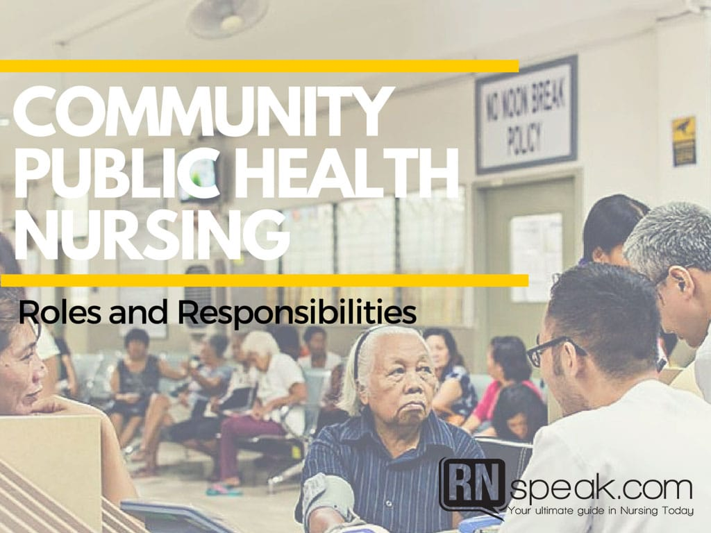Community Public Health Nursing – Roles and Responsibilities