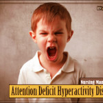 Attention Deficit Hyperactivity Disorder (ADHD) Nursing Management