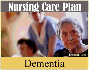 Dementia nursing care plan Dementia Nursing Care Plan Self Care ...