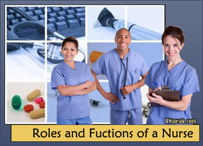 roles and functions of a nurse