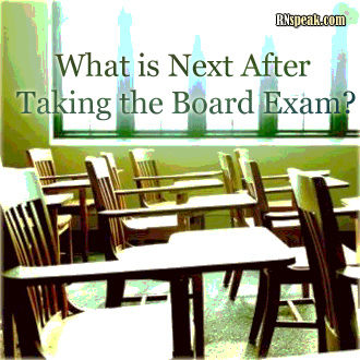 what is next after taking the board exam studying for board exam and