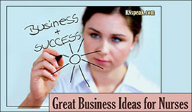 Great Business Ideas for Nurses