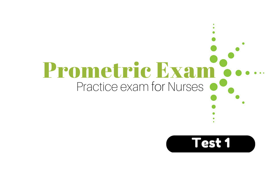 Prometric Practice Exam for Nurses Test 1