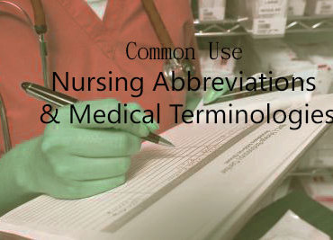Common Use Nursing Abbreviations and Medical Terminologies List 1