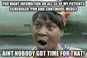 aint-nobody-time-nursing-memes