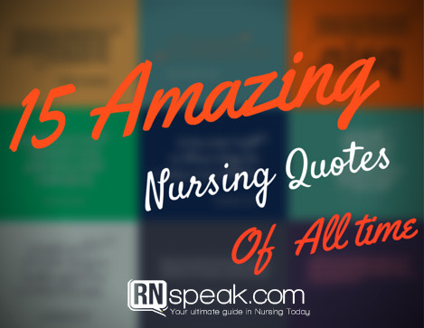 Nursing Quotes Entrancing 15 Amazing Nursing Quotes Of All Time  Nursing Journal
