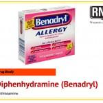Diphenhydramine (Benadryl) Drug Study