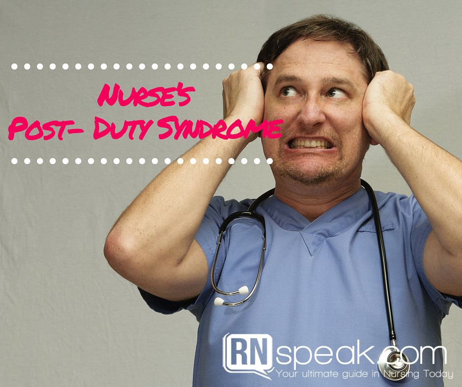 Nurse's Post – Duty Syndrome