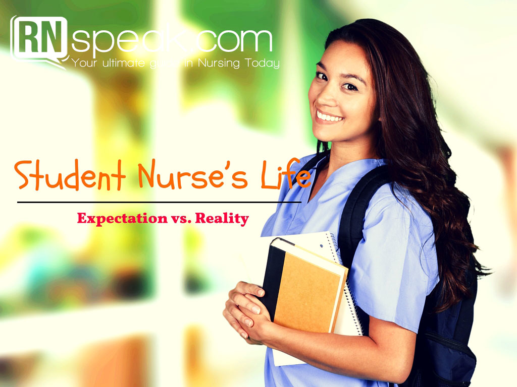 Student Nurse's Life: Expectation vs. Reality