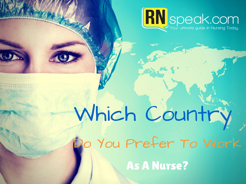 Which Country Do You Prefer To Work As A Nurse?