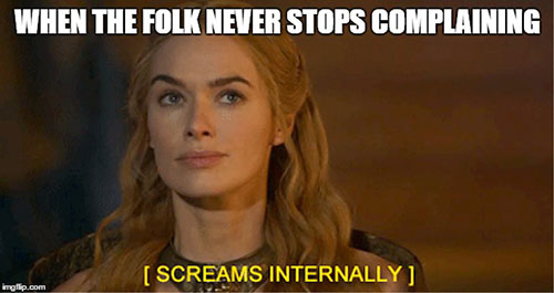 game of throne memes restless patients annoying