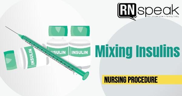 mixinginsulinsnursingprocedure