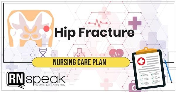 hip fracture nursing care plan1