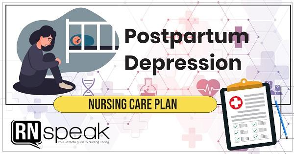 postpartum depression nursing care plan