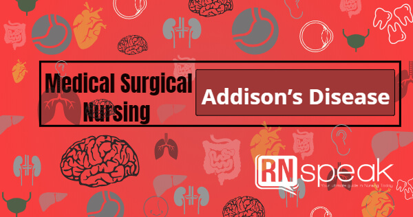 addisonsdiseaseursingmanagement