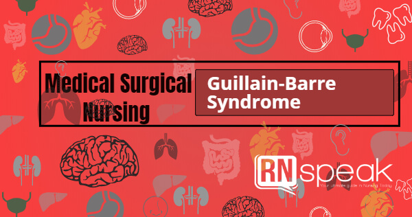 guillain-barresyndrome nurisng management