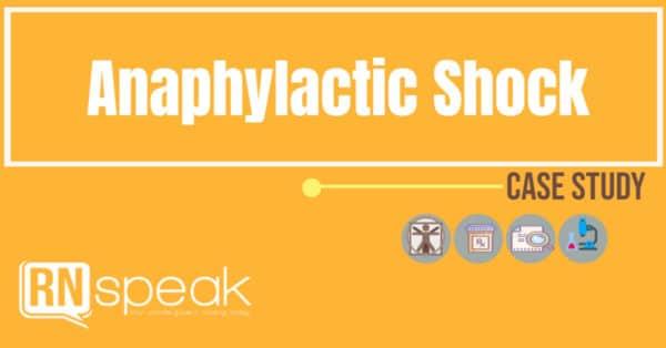 anaphylactic shock case study