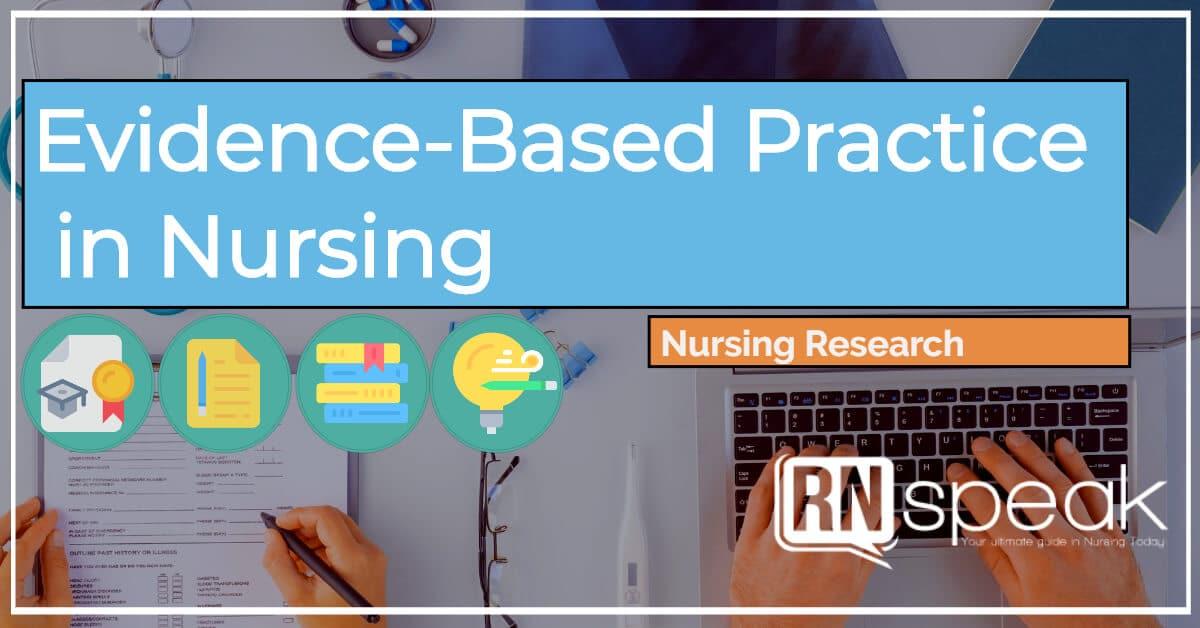 evidencebasedpracticeinnursing