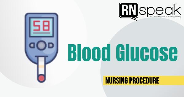bloodglucosenursingprocedure