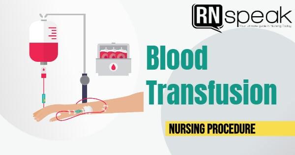 bloodtransfussionnursingprocedure