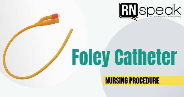 foleycathernursingprocedure