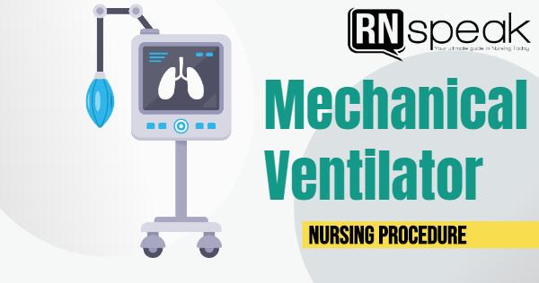 mechanicalventilatornursingprocedure