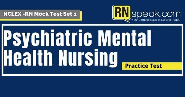 nclex psychiatric nursing questions quiz set 1 1