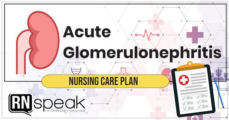 acute glomerulonephritis nursing care plan