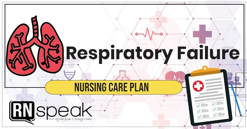 respiratory failure nursing care plan