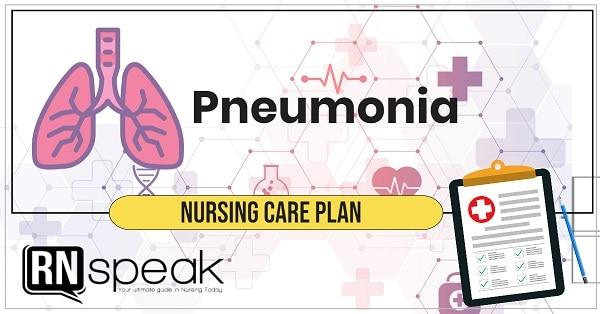 pneumonia nursing care plan