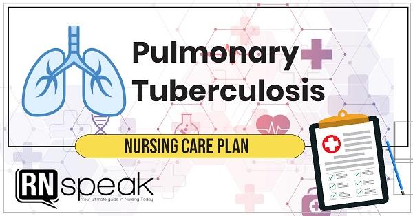 pulmonary tuberculosis nursing care plan