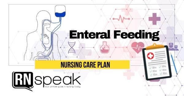 enteral feeding nursing care plan