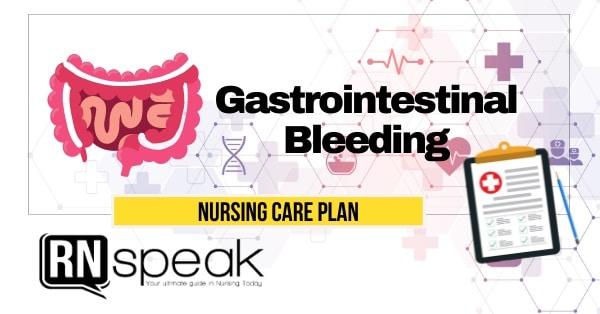 gastrointestinal bleeding nursing care plan
