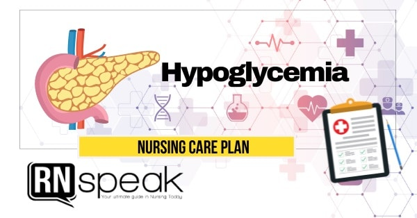 hypoglycemia nursing care plan