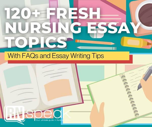 nursing essay topics